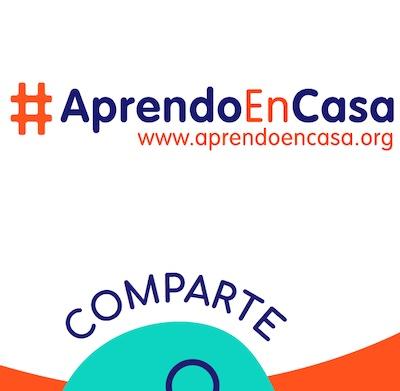 #AprendoEnCasa